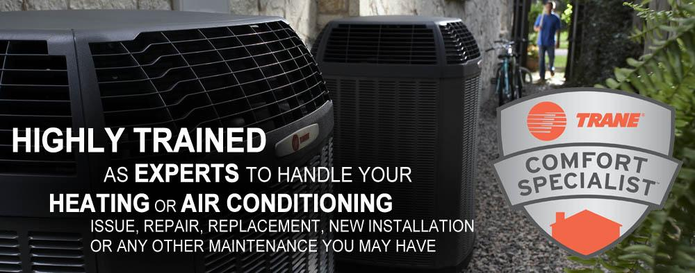 For your AC repair in Mound MN, trust a Trane Comfort Specialist.
